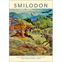 Smilodon: The Iconic Sabertooth