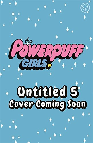 The Powerpuff Girls: Splash the Cash: Book 5 (Powerpuff Girls-reader)