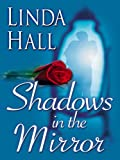 Shadows in the Mirror (Thorndike Christian Mystery)