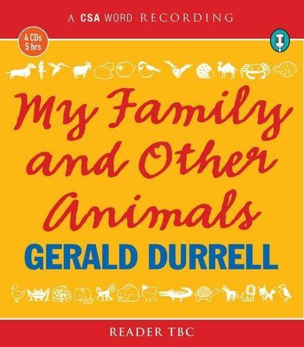 My Family and Other Animals (Csa Word Recording) by Durrell, Gerald (2010) Audio CD