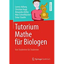 Tutorium Mathe für Biologen: Von Studenten für Studenten