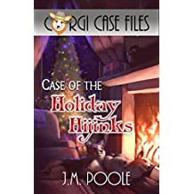 Case of the Holiday Hijinks (Corgi Case Files Book 3)