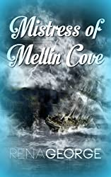 Mistress of Mellin Cove (Mellin Cove Series Book 2)