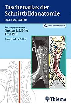 Taschenatlas der Schnittbildanatomie: Band I: Kopf, Hals