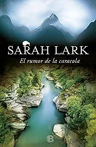 El rumor de la caracola par Sarah Lark