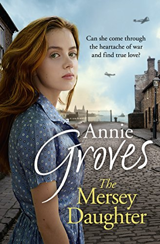 The Mersey Daughter by Annie Groves