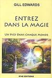 Entrez dans la magie