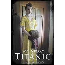 My Story: Titanic