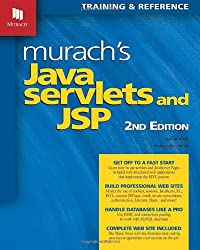 Murach's Java Servlets and JSP (Murach: Training & Reference)