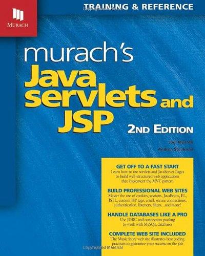 Murach's Java Servlets and JSP (Murach: Training & Reference) por Joel Murach