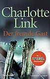 Der fremde Gast: Kriminalroman
