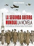 Image de LA SEGUNDA GUERRA MUNDIAL, la novela (WW2)