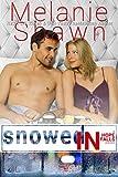 Snowed In (A Hope Falls Novel Book 7)