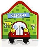 Scarica Libro Le casette I veicoli (PDF,EPUB,MOBI) Online Italiano Gratis