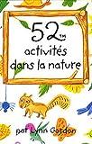 Telecharger Livres 52 activites dans la nature (PDF,EPUB,MOBI) gratuits en Francaise