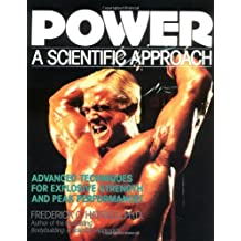 Power - A Scientific Approach: Advanced Muscle Building Techniques for Explosive Strength!