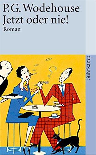 Jetzt oder nie!: Roman (suhrkamp taschenbuch)