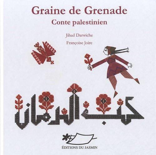 Graine de grenade : Conte palestinien