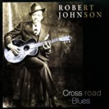 Songtexte von Robert Johnson - Cross Road Blues
