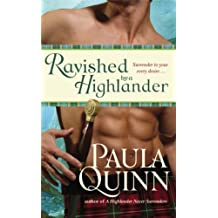 Ravished By a Highlander by Puala Quinn (2010-08-02)