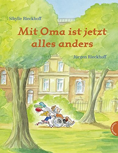 Mit Oma ist jetzt alles anders (Jetzt Ist Alles Anders)