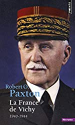 La France de Vichy, 1940-1944 de Robert O. Paxton