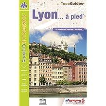 Lyon... à pied