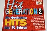 Hit Generation 2 - Die Deutschen Hits Aus 10 Jahren (2CD)