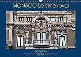 Monaco le style royal : Photographies de l'architecture monesgasque. Calendrier mural A3 horizontal