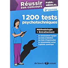 Réussir son concours paramédical - 1200 tests psychotechniques - Méthodologie + Entraînement