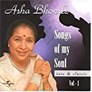 Songs of My Soul Vol.1: Rare and Classics by Asha Bhonsle