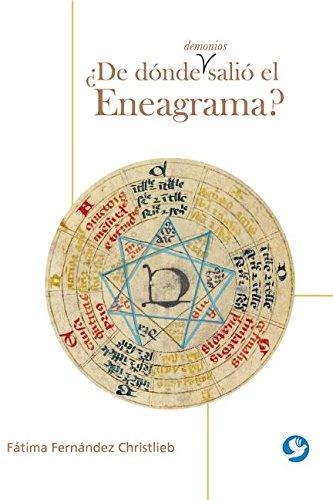 de Donde Demonios Salio El Eneagrama? por Fatima Fernandez Christlieb