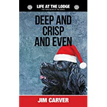 Deep and Crisp and Even (Life at the Lodge Book 3)