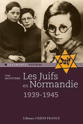Les Juifs en Normandie (1940-1945)