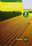 Economia E Contabilità Agraria. Con Prontuario E Tavole Finanziarie. Per Le Scuole Superiori. Con Espansione Online