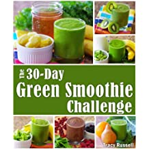 The 30-Day Green Smoothie Challenge (English Edition)