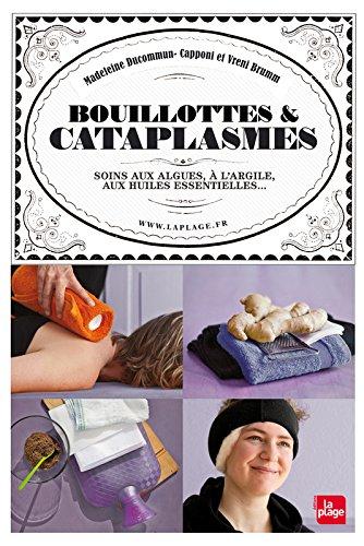 Bouillottes et cataplasmes par Madeleine Ducommun-capponi