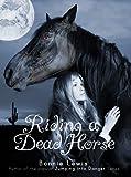 Riding a Dead...