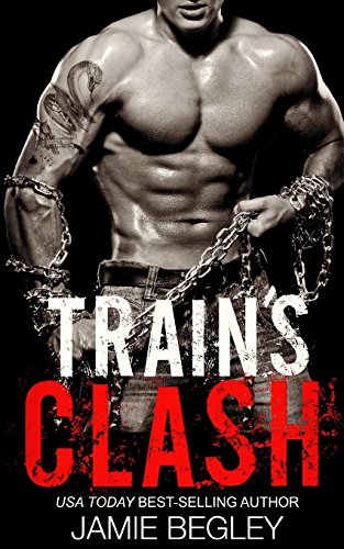 Train's Clash: Volume 9 (The Last Riders)