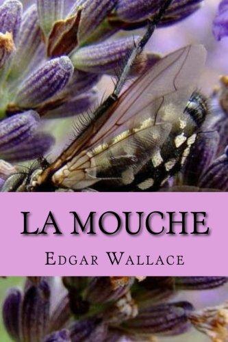 La Mouche par M. Edgar Wallace