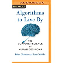 ALGORITHMS TO LIVE BY        M