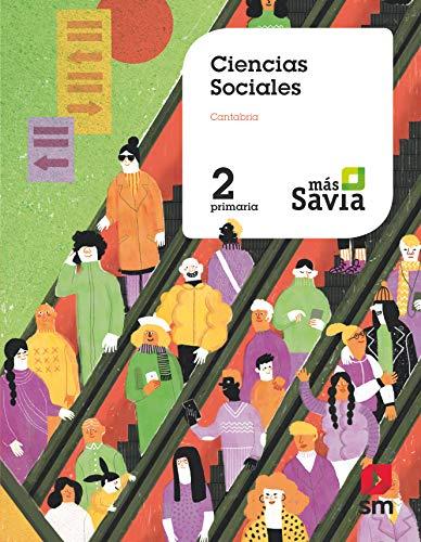 Ciencias sociales. 2 Primaria. Mas Savia. Cantabria