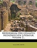Repertorium der Gesamten Medizinischen Literatur, zweiter Band