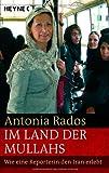 Im Land der Mullahs: Wie eine Reporterin den Iran erlebt bei Amazon kaufen