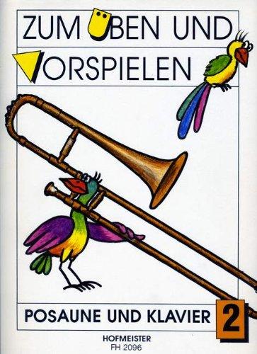 ZUM UEBEN + VORSPIELEN 2 - arrangiert für Posaune - Klavier [Noten / Sheetmusic]