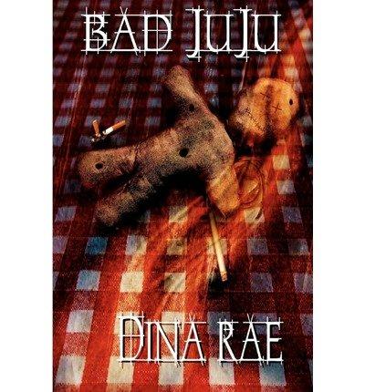 [PDF] Téléchargement gratuit Livres Rae, Dina [ Bad Juju ] [ BAD JUJU ] Sep - 2012 { Paperback }