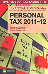 FT Guide to Personal Tax 2011-12 (Financial Times Series)