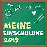 Meine Einschulung 2019: Leeres Büchlein als Erinnerungsbuch, Eintragebuch und Geschenk für die Schultüte für Mädchen, Jungen und deren Eltern