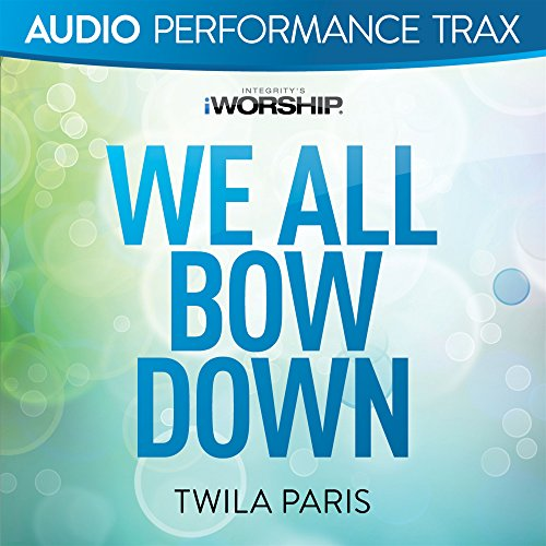 We All Bow Down [Audio Performance Trax] -