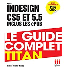 GUIDE COMPLET TITAN INDESIGN CS5-5.5-ET EPUBS